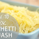 How To: Cook Spaghetti Squash | Gluten Free & Vegan Recipes