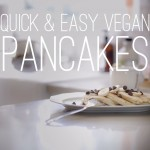 Quick & Easy Vegan Recipes with Daniella Monet // Pancakes