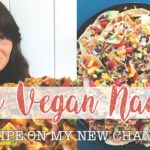 Epic Vegan Nachos 🌮  🍅 🧀  // Oil FREE