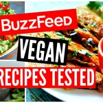 Buzzfeed Food Recipes TESTED: Vegan Taste Test