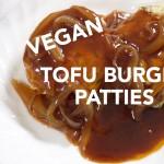Easy Healthy Recipes: Vegan Tofu Burger (Easy Vegan Recipes)