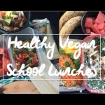 Healthy Filling Vegan School Lunch Recipes & Ideas | Back To School