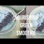 NOURISHING GREEN SMOOTHIE RECIPE | VEGAN, HEALTHY & DELICIOUS