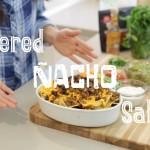 Quick & Easy Vegan Recipes with Daniella Monet // Layered Nacho Salad