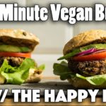 FIVE MINUTE VEGAN BURGER RECIPE | Ft. The Happy Pear