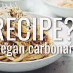 VEGAN CARBONARA | RECIPE?! EP #19 (hot for food)