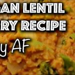 EASY VEGAN LENTIL CURRY RECIPE! (Daniel's Famous Curry)